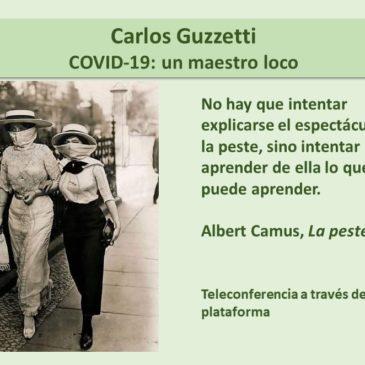 Jueves 14 de mayo: Carlos Guzzetti – Inscríbase aquí