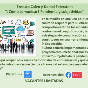 Jueves 29 de octubre: Ernesto Calvo y Daniel Feierstein