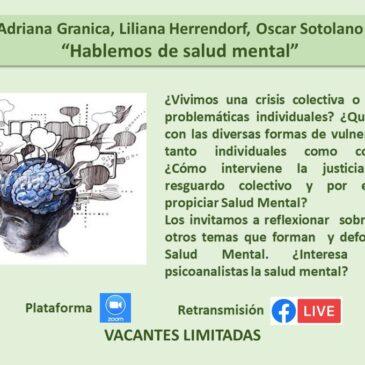 Jueves 22 de octubre: Adriana Granica, Liliana Herrendorf, Oscar Sotolano