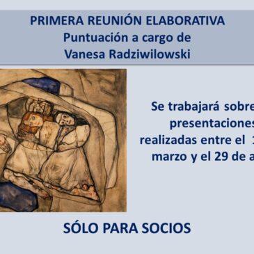 Jueves 13 de mayo – PRIMERA REUNIÓN ELABORATIVA. Puntuación a cargo de Vanesa Radziwilowski