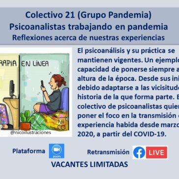 Jueves 29 de abril – Colectivo 21 (Grupo Pandemia)