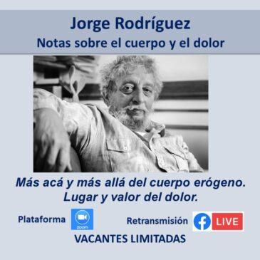 Jueves 6 de mayo – Jorge Rodríguez