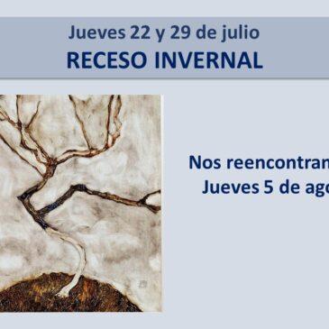 Jueves 22 y 29 de julio: Receso invernal